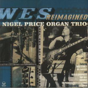 NIGEL PRICE ORGAN TRIO - Wes Reimagined