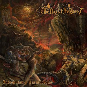 DAY OF THE BEAST, The - Indisputably Carnivorous