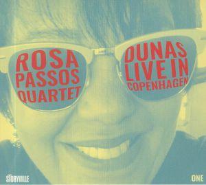 ROSA PASSOS QUARTET - Dunas: Live In Copenhagen