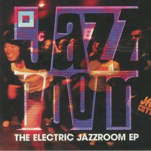 ELECTRIC JAZZ ROOM, The - The Electric Jazz Room EP