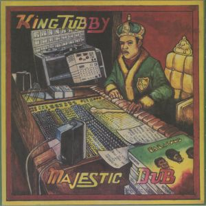 KING TUBBY - Majestic Dub