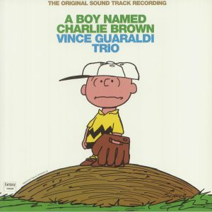 VINCE GUARALDI TRIO - A Boy Named Charlie Brown (Soundtrack) (reissue)