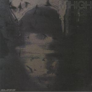 MIHIGH - Isolator EP