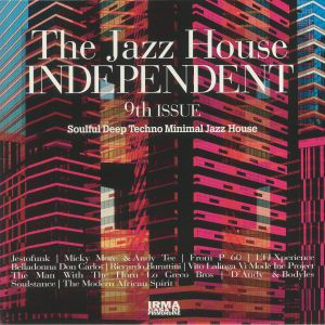 VARIOUS - The Jazz House Independent 9th Issue