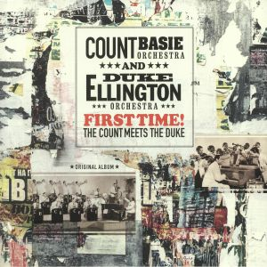 COUNT BASIE ORCHESTRA/DUKE ELLINGTON ORCHESTRA - First Time! The Count Meets The Duke
