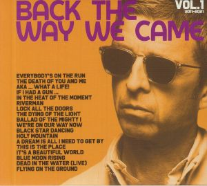 NOEL GALLAGHER'S HIGH FLYING BIRDS - Back The Way We Came: Vol 1 2011-2021 (Deluxe Edition)
