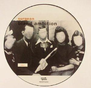 SURGEON - Bland Ambition (B-STOCK)