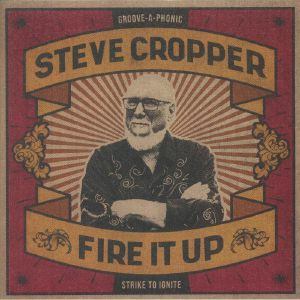 CROPPER, Steve - Fire It Up (B-STOCK)