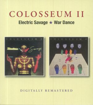 COLOSSEUM II - Electric Savage/War Dance