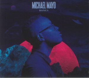 MAYO, Michael - Bones