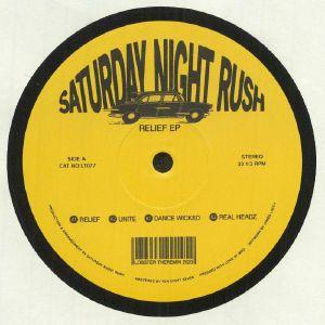 SATURDAY NIGHT RUSH - Relief EP (B-STOCK)