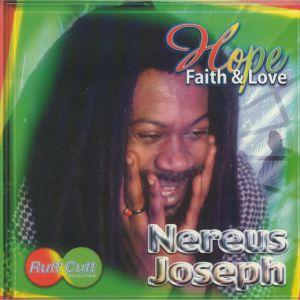 JOSEPH, Nereus - Hope Faith & Love