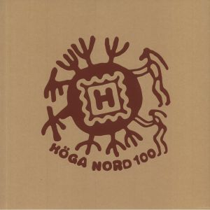 VARIOUS - Hoga Nord 100: The Effect Will Last Forever