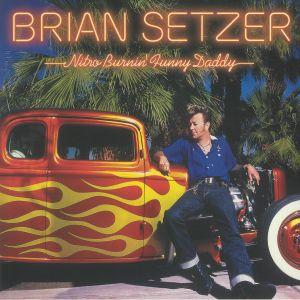 SETZER, Brian - Nitro Burnin' Funny Daddy