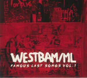 WESTBAM/ML - Famous Last Songs Vol 1
