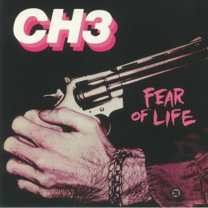 CH3 aka CHANNEL 3 - Fear Of Life (remastered)
