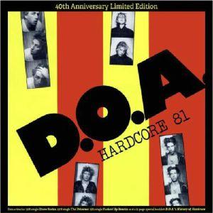 DOA - Hardcore '81 (40th Anniversary Edition)