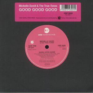 DAVID, Michelle & THE TRUE TONES - Good Good Good