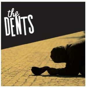 DENTS, The - The Dents
