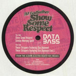 DJ GODFATHER - Show Some Respect EP