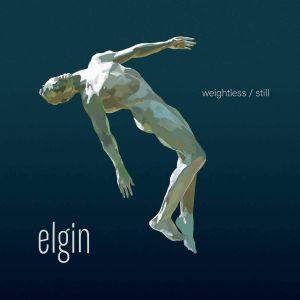 ELGIN - Weightless