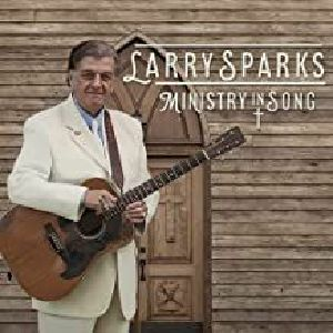 SPARKS, Larry - Ministry In Song