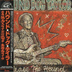 Hound Dog Taylor - Release The Hound