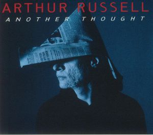 RUSSELL, Arthur - Another Thought (reissue)