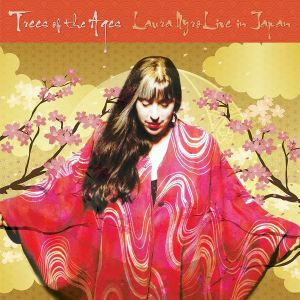 NYRO, Laura - Trees Of The Ages: Laura Nyro Live In Japan