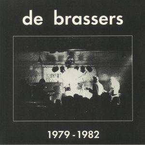 DE BRASSERS - 1979-1982