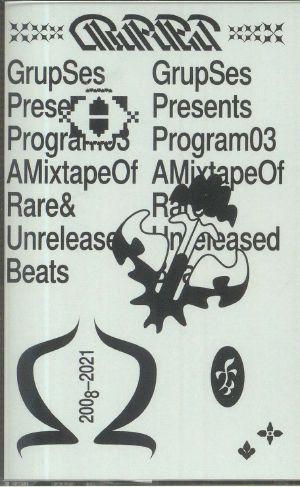 GRUP SES - Program #03: A Mixtape Of Rare & Unreleased Beats