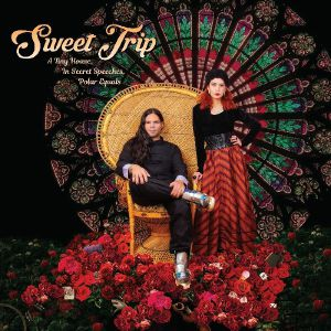 SWEET TRIP - A Tiny House In Secret Speeches Polar Equals (Cover A)