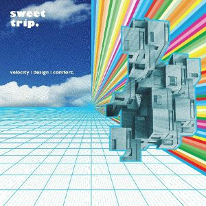 Sweet Trip - Velocity Design Comfort (repress)