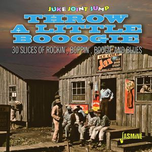 VARIOUS - Juke Joint Jump Throw A Little Boogie: 30 Slices Of Rockin' Boppin' Boogie & Blues