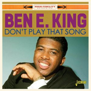 KING, Ben E - Don't Play That Song
