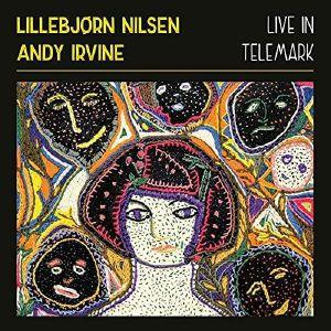 NILSEN, Lillebjorn/ANDY IRVINE - Live In Telemark