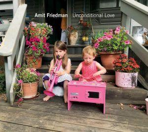 FRIEDMAN, Amit - Unconditional Love
