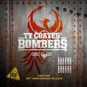 TY COATES BOMBERS - Man Down