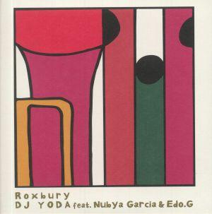 DJ YODA feat NUBYA GARCIA/EDO G - Roxbury