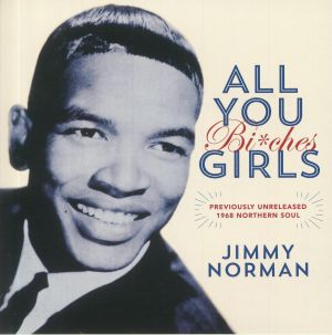 NORMAN, Jimmy - All You Girls (Bi ches)