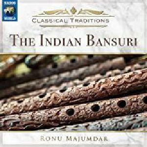 MAJUMDAR, Ronu - Classical Traditions: The Indian Bansuri