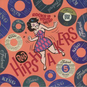 VARIOUS - R&B Hipshakers Vol 5: Rocks In Your Head