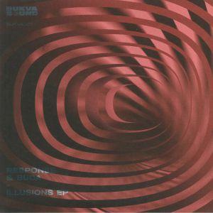 RESPONSE/BUDA - Illusions EP