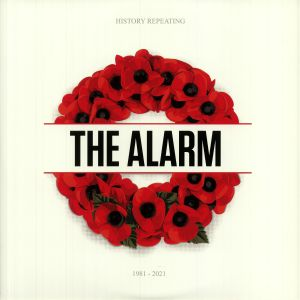 ALARM, The - History Repeating 1981-2021 (40th Anniversary Anthology)
