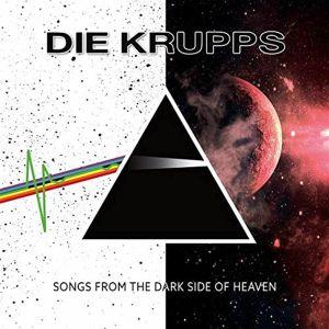 Die Krupps - Songs From The Dark Side Of Heaven