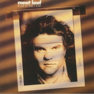 MEAT LOAF - Blind Before I Stop (35th Anniversary Edition)