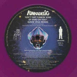 FUNKADELIC feat LOUIE VEGA - Ain't That Funkin' Kind Of Hard On You?