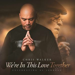 WALKER, Chris - We're In This Love Together