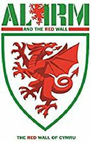 ALARM, The - The Red Wall Of Cymru