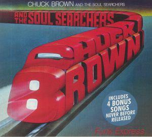 BROWN, Chuck/THE SOUL SEARCHERS - Funk Express